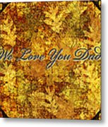 Father's Day Greeting Card Iv Metal Print