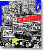 Film Homage Embassy Newsreel Theater 1940 Times Square New York City 2008 Metal Print