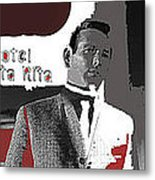 Film Noir David Janssen The Fugitive Santa Rita Hotel Front Xmas Tucson 1963 Color Added 2009 Metal Print