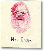 Finger Prints 1998 Forensic Whimsy Mr. Index Metal Print