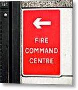 Fire Command Centre Metal Print