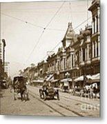 First Street Downtown San Jose California Circa 1905 Metal Print