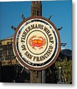 Fisherman's Wharf Sign Metal Print