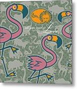 Flamingos Love Metal Print