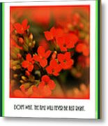 Flower And Time Quote Metal Print