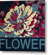 Flower Poster Metal Print