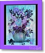 Flowers In A Vase With Lilac Border Metal Print