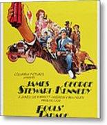 Fools Parade, Bottom L-r James Stewart Metal Print