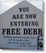 Free Derry Corner, Republican Political Metal Print