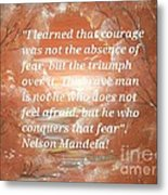 Freedom And Courage Metal Print