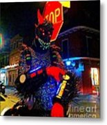 French Quarter Monster  U Have The Time Metal Print