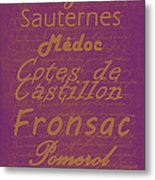 French Wines-3 - Champagne And Bordeaux Region Metal Print