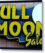 Full Moon Saloon Metal Print