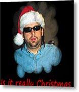 Funny Christmas Card Metal Print