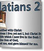 Galatians 2 20 Metal Print by Ricky Jarnagin