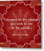 Gandhi Wisdom Saying About Action Metal Print