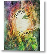 Garden Of Visions And Dreams Metal Print