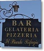 Gelateria Pizzeria Metal Print