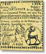 Georgia Banknote, 1777 Metal Print