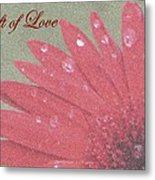 Gift Of  Love Metal Print