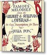 Gilbert And Sullivan Operas Metal Print