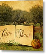 Give Thanks Metal Print