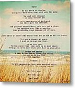Glowing Soft Surf And Sand With Knots Poem Metal Print