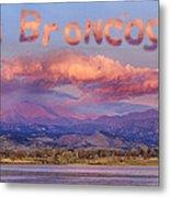 Go Broncos Colorado Front Range Longs Moon Sunrise Metal Print