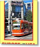 Go By Streetcar Metal Print