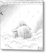 God Sits In A Space Cloud Looking At The Earth Metal Print