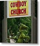 Gods Country Cowboy Church Metal Print