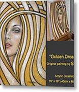 Golden Dream 060809 Comp Metal Print