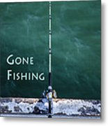 Gone Fishing At The Pier With My Rod And Reel Metal Print