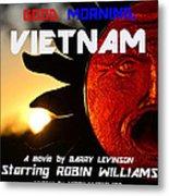 Good Morning Vietnam Movie Poster Metal Print
