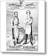Grant And Wilson 1872 Election Poster  Metal Print