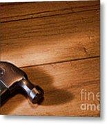 Hammer On Wood Metal Print
