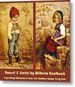 Hansel And Gretel Brothers Grimm Metal Print