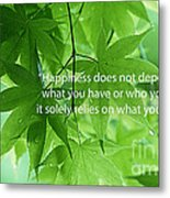 Happiness A Simple Reminder Metal Print
