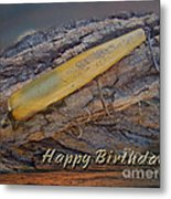 Happy Birthday Greeting Card - Vintage Atom Saltwater Fishing Lure Metal Print