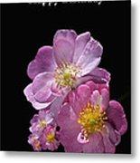 Happy Birthday Pink Roses Metal Print