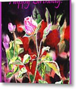 Happy Birthday Rose Metal Print