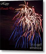 Happy Canada Day.. Metal Print