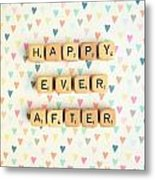 Happy Ever After Metal Print