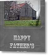 Happy Father's Day Greeting Card - Old Barn Metal Print