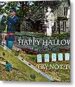 Happy Halloween-try Not To Scream Metal Print