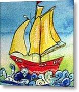 Happy Sailing Ship  Metal Print