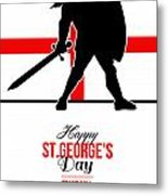 Happy St George Day Stand Tall And Proud Greeting Card Metal Print