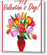 Happy Valentines Tulip Bouquet Metal Print