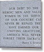 Harry S Truman Quote Memorial Metal Print