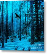 Haunting Dark Blue Surreal Woodlands With Crow  Metal Print by Kathy Fornal